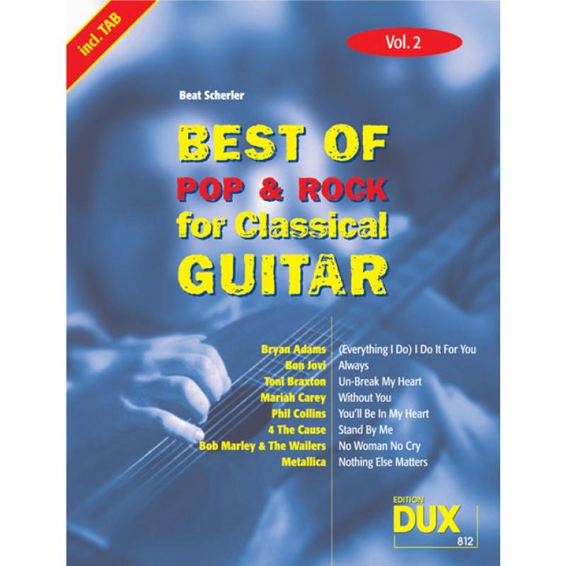Best Of Pop Amp Rock For Classical Guitar Vol 2 Beat Scherler Autoren
