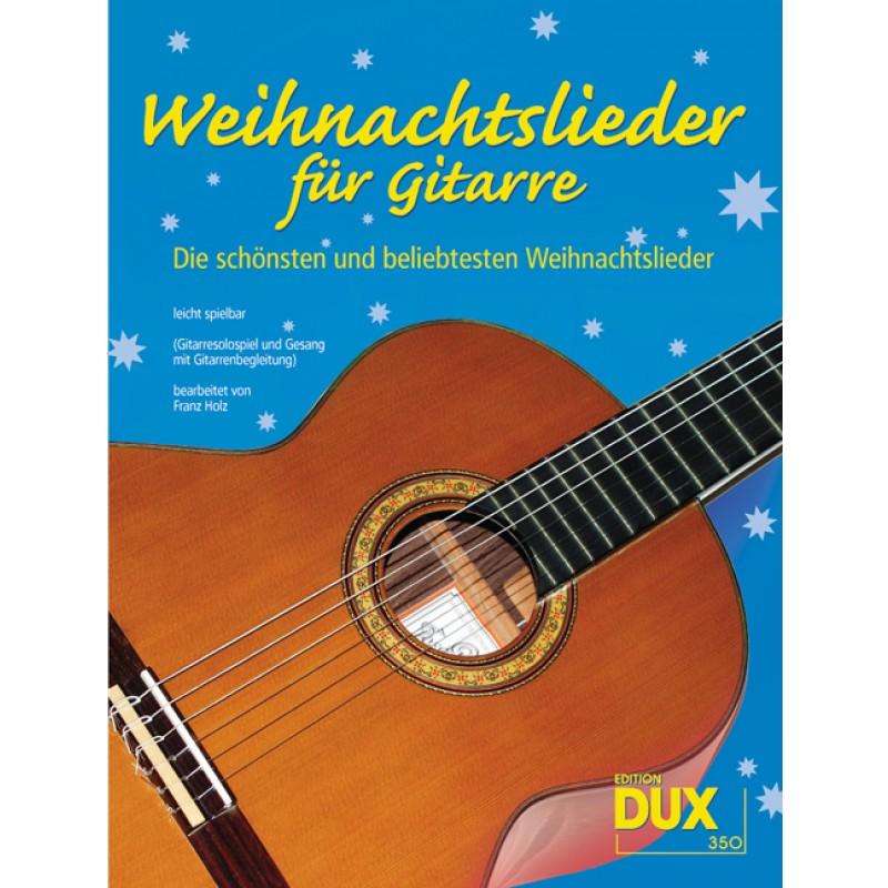 Weihnachtslieder für Gitarre - Weihnachtsmusik