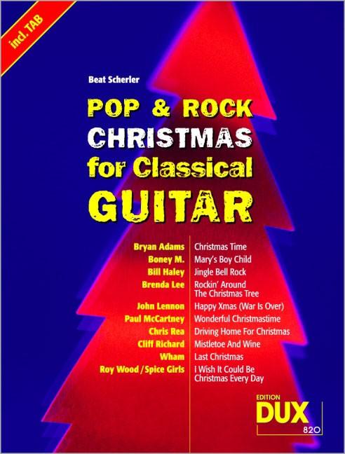 pop rock christmas for classical guitar weihnachten. Black Bedroom Furniture Sets. Home Design Ideas
