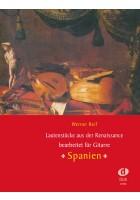 Lautenstücke aus der Renaissance : Spanien