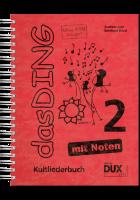Das Ding Band 2 mit Noten - Kultliederbuch