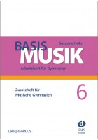 Basis Musik 6 - Zusatzheft