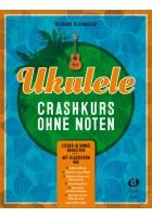 Ukulele-Crashkurs ohne Noten