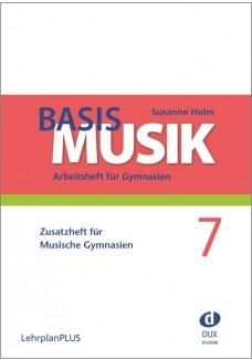Basis Musik 7 - Zusatzheft